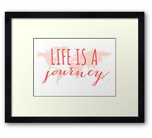 Life is a journey, world map Framed Print