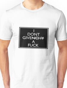 I Don't Give A Fuck (Givenchy) Unisex T-Shirt