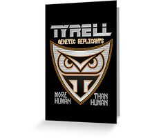 Tyrell Corporation Genetic Replicants  Greeting Card
