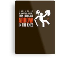 Arrow in the Knee Metal Print