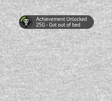 Achievement Unlocked Get Out of Bed Unisex T-Shirt