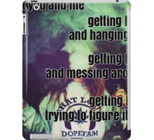 You And Me Getting High - Historic Cemetery - The Front Bottoms - Lyrics iPad Case/Skin