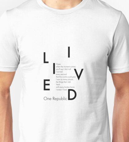 One Rebublic I lived Unisex T-Shirt
