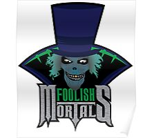 Foolish Mortals Poster