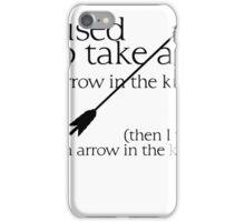 Arrow in the knee - 1 iPhone Case/Skin