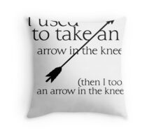Arrow in the knee - 1 Throw Pillow