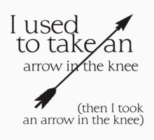 Arrow in the knee - 1 by Khonector