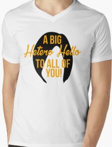 A Big Hetero Hello - Orange is the New Black Quote Mens V-Neck T-Shirt