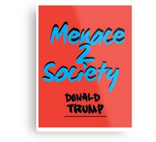 DONALD TRUMP Metal Print