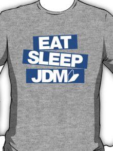 Eat Sleep JDM wakaba (3) T-Shirt