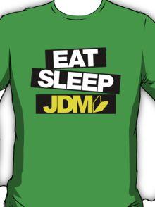 Eat Sleep JDM wakaba (4) T-Shirt