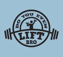 Do You Even Lift? T-Shirt