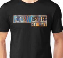 Indies Wrestler - My Way Unisex T-Shirt
