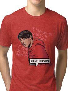 ily billy !!! <3 Tri-blend T-Shirt