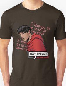 ily billy !!! <3 Unisex T-Shirt