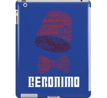 Geronimo - 11th Doctor's Quote - Doctor Who iPad Case/Skin