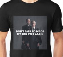 Don't Talk to Me or My Son Unisex T-Shirt