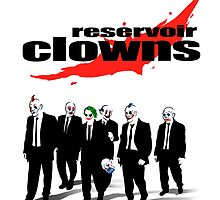 Reservoir Clowns by juanotron