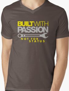 Built with passion Not for status (2) Mens V-Neck T-Shirt