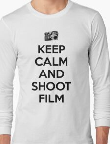 Keep calm and shoot film Long Sleeve T-Shirt