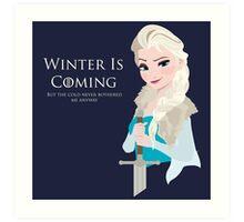 Frozen Is Coming Art Print