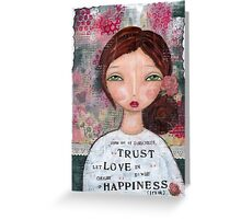 Choose Happiness - trust Greeting Card