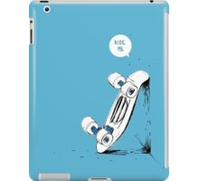 Board wants to ride iPad Case/Skin