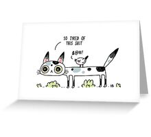 Annoyed Cat Greeting Card