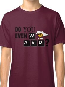 Steam PC Master Race Geek Do You Even WASD? Classic T-Shirt