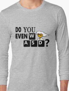 Steam PC Master Race Geek Do You Even WASD? Long Sleeve T-Shirt