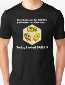 Just Another Roll of The Dice - Badass Mofo Hipster Unisex T-Shirt