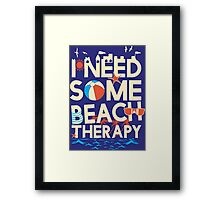 BEACH THERAPY Framed Print