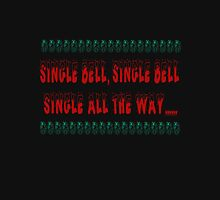 Single Jingles  Unisex T-Shirt