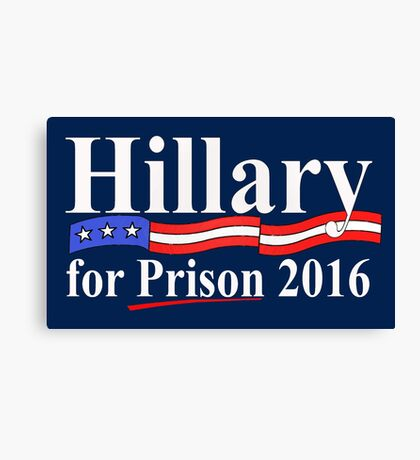 Hillary for Prison 4 Canvas Print
