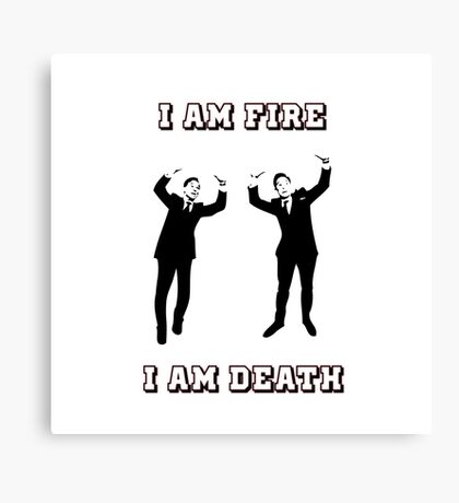 I am fire, I am death Canvas Print