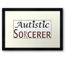 Autistic Sorcerer Framed Print