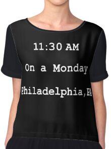 On a monday. Philadelphia,PA Chiffon Top
