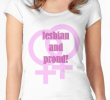 Lesbian and Proud! Women's Fitted Scoop T-Shirt