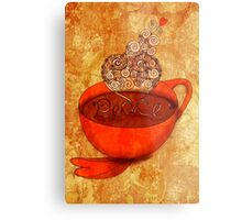 What my Coffee says to me -  December 16, 2012 Metal Print