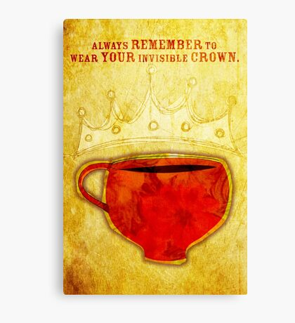 What my Coffee says to me -  August 12, 2012 Canvas Print