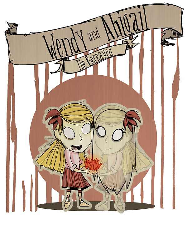 Quot Don T Starve Wendy And Abigail Quot Stickers By