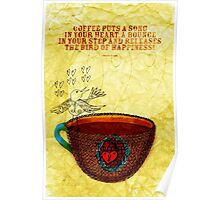 What my Coffee says to me -  October 3, 2012 Poster