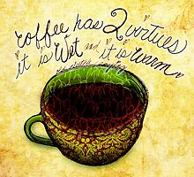 What my Coffee says to me -  November 12, 2012 by catsinthebag