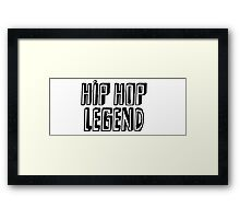 HIP HOP LEGENDS Framed Print
