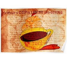 What my Coffee says to me - October 15, 2012 Poster
