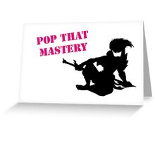 Yasuo Pop that mastery Greeting Card
