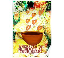 What my Coffee says to me -  November 26, 2012 Poster