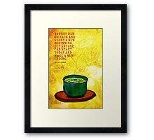 What my #Tea says to me February 8, 2013 Framed Print