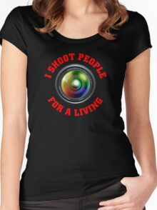 I shoot people for a living Women's Fitted Scoop T-Shirt