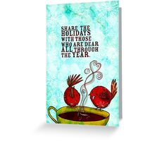 CHRISTMAS - What my #Coffee says to me Greeting Card